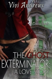 The Ghost Exterminator ebook by Vivi Andrews