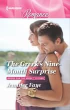 The Greek's Nine-Month Surprise ebook by Jennifer Faye