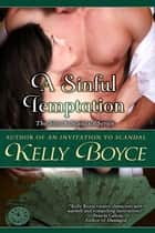 A Sinful Temptation ebook by Kelly Boyce