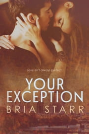Your Exception ebook by Bria Starr