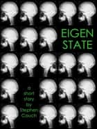 Eigenstate ebook by Stephen Couch