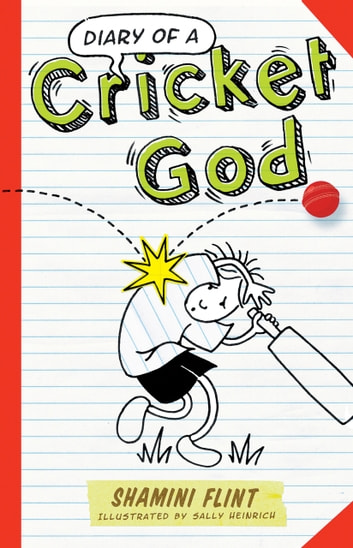 Diary of a Cricket God ebook by Shamini Flint,Sally Heinrich