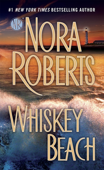 Whiskey Beach ebook by Nora Roberts