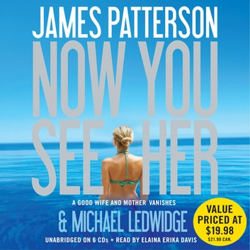 Now You See Her audiobook by James Patterson,Michael Ledwidge