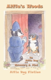 Alfie's Woods ebook by Rosemary J. Kind