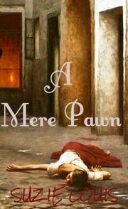 A Mere Pawn ebook by Suzie Louis