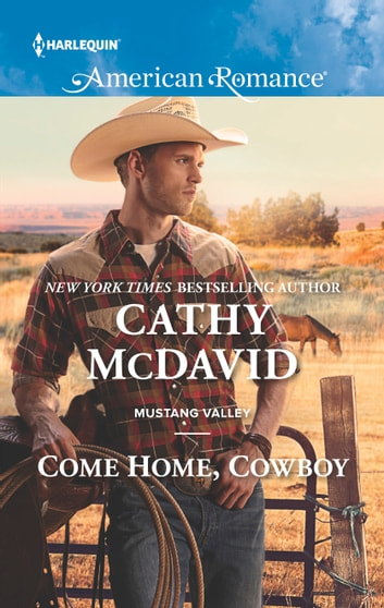 Come Home, Cowboy - A Single Dad Romance ebook by Cathy McDavid