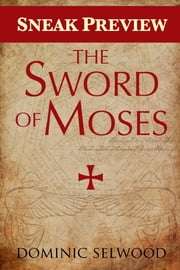 The Sword of Moses (Sneak Preview) ebook by Dominic Selwood