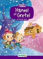 Hansel et Gretel ebook by Mathilde Domecq, Hélène Beney-Paris