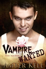 Vampire Wanted ebook by Amber Kell