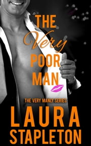 The VERY Poor Man ebook by Laura Stapleton