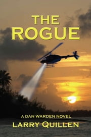 The Rogue ebook by Larry Quillen