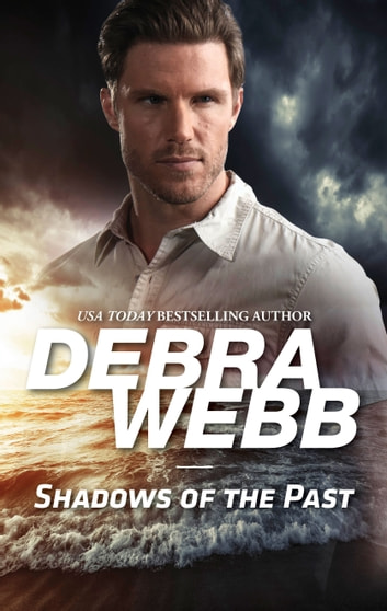 Shadows of the Past ebook by Debra Webb