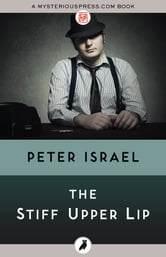 The Stiff Upper Lip ebook by Peter Israel