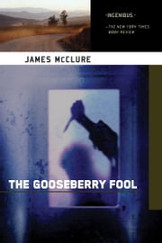 The Gooseberry Fool - A Kramer and Zondi Investigation Set in South Africa ebook by James McClure