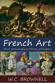 French Art ebook by W. C. Brownell