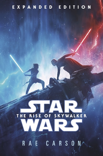 Star Wars: Rise of Skywalker (Expanded Edition) ebook by Rae Carson