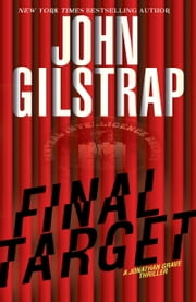 Final Target ebook door John Gilstrap