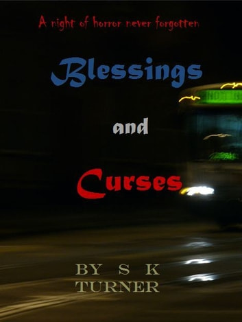 Blessings and Curses ebook by S K Turner