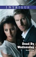 Dead By Wednesday ebook by