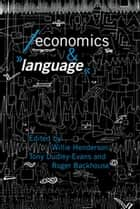Economics and Language ebook by William Henderson