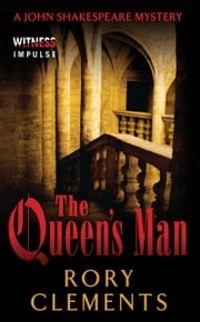 The Queen's Man - A John Shakespeare Mystery ebook by Rory Clements