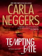 Tempting Fate ebook by Carla Neggers