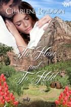 To Have and To Hold ebook by Charlene Raddon