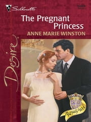The Pregnant Princess ebook by Anne Marie Winston