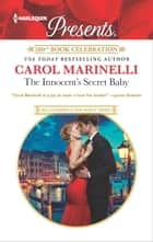 The Innocent's Secret Baby - A Secret Baby Romance ekitaplar by Carol Marinelli