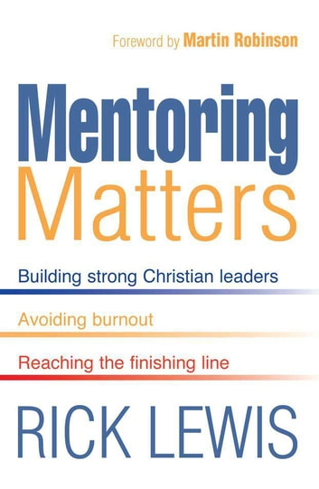 Mentoring Matters ebook by Rick Lewis