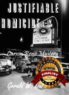 Justifiable Homicide - Carson Reno Mystery Series, #12 ebook by Gerald Darnell