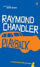 Playback ebook by Raymond Chandler, Kathy Reichs