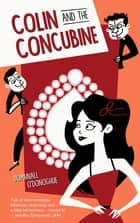Colin and the Concubine ebook by