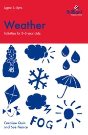 Weather (Activities for 35 Year Olds) ebook by Caroline Quin