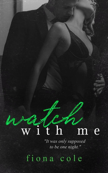 Watch With Me ebook by Fiona Cole