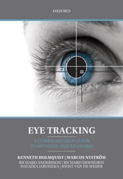 Eye Tracking - A comprehensive guide to methods and measures ebook by Kenneth Holmqvist, Richard Andersson, Richard Dewhurst,...