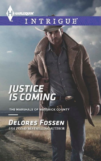 Justice is Coming ebook by Delores Fossen