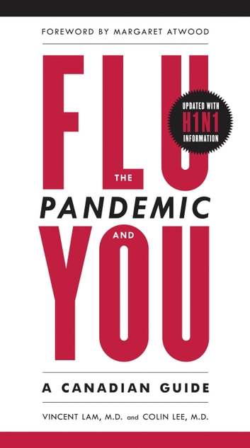 The Flu Pandemic and You - A Canadian Guide ebook by Vincent Lam,Dr. Colin Lee