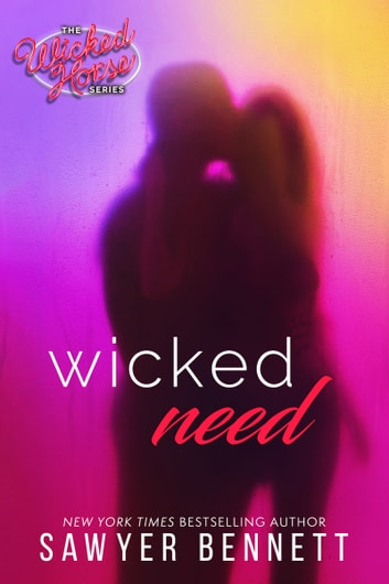 Wicked Need ebook by Sawyer Bennett