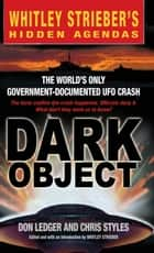 Dark Object ebook by Don Ledger,Chris Styles