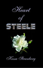 Heart of Steele ebook by Kessa Stranberg