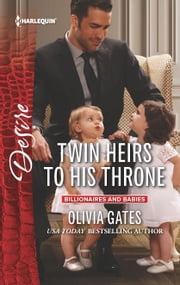 Twin Heirs to His Throne ebook by Olivia Gates