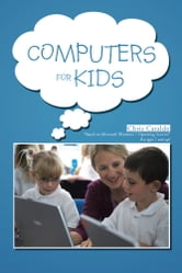 Computers For Kids ebook by Chris Cataldo
