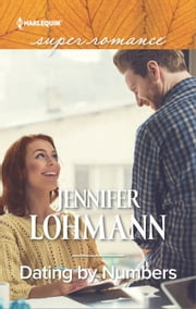 Dating by Numbers ebook by Jennifer Lohmann