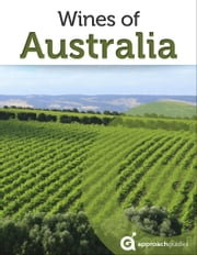Wines of Australia ebook by Approach Guides,David Raezer,Jennifer Raezer