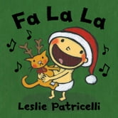 Fa La La ebook by Leslie Patricelli