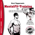 Mental-Fit-Training für Schwimmen audiobook by