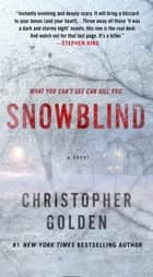 Snowblind - A Novel ebook by Christopher Golden