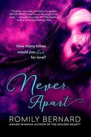 Never Apart ebook by Romily Bernard